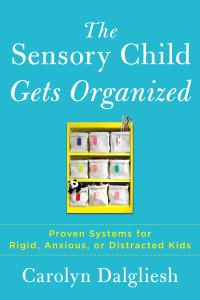 Sensory Child Gets Organizedcover
